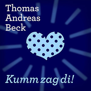 Thomas Andreas Beck - Kum zag di